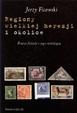 Cover of Regiony wielkiej herezji i okolice