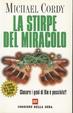 Cover of La stirpe del miracolo