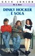 Cover of Dinky Hocker è sola
