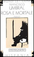 Cover of Rosa e mortale