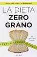Cover of La dieta zero grano
