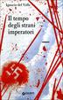 Cover of Il tempo degli strani imperatori