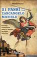 Cover of Ventuno passi con l'arcangelo Michele. Percorso esperienziale lungo il «sentiero micaelico della dea»