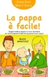 Cover of La pappa è facile!
