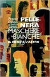Cover of Pelle nera maschere bianche