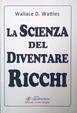 Cover of La scienza del diventare ricchi