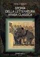 Cover of Storia della letteratura araba classica
