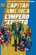 Cover of Capitan America: L'impero segreto