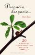 Cover of DESPACIO, DESPACIO 20 razones para ir más lentos por la vida.
