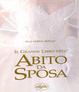 Cover of Il grande libro dell'abito da sposa