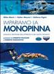 Cover of Impariamo la monopinna. Analisi e gestione dell'attrezzo e del gesto tecnico