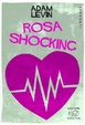 Cover of Rosa shocking