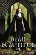 Cover of Dead Beautiful