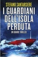Cover of I guardiani dell'isola perduta