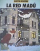 Cover of La Red Madú