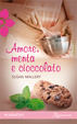 Cover of Amore, menta e cioccolato