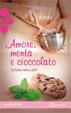 Cover of Amore, menta e cioccolato