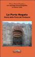 Cover of La porta negata. Storia della porta del Parlascio