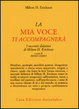 Cover of La mia voce ti accompagnerà