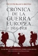 Cover of Crónica de la guerra europea 1914-1918
