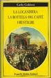 Cover of La locandiera - La bottega del caffé - I rusteghi