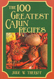 Cover of The 100 Greatest Cajun Recipes