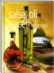 Cover of Salse, oli e aceti aromatici