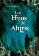 Cover of Los hijos de ahiris