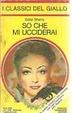 Cover of So che mi ucciderai