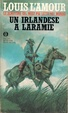 Cover of Un irlandese a Laramie