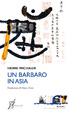 Cover of Un barbaro in Asia