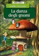 Cover of La danza degli gnomi