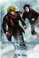 Cover of A Strong and Sudden Thaw
