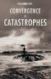 Cover of Convergence of Catastrophes