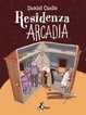 Cover of Residenza Arcadia