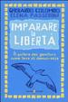 Cover of Imparare la libertà. Il potere dei genitori come leva di democrazia