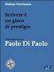 Cover of Scrivere è un gioco di prestigio. Conversazione con Paolo Di Paolo