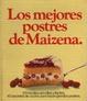 Cover of Los Mejores postres de Maizena