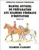 Cover of Manuel officiel de préparation aux examens fédéraux d'équitation II Examens d'argent
