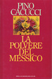 Cover of La polvere del Messico