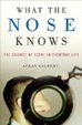 Cover of What the Nose Knows
