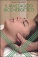 Cover of Il massaggio bioenergetico