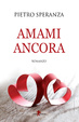 Cover of Amami ancora