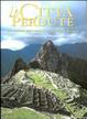 Cover of Le città perdute. Le grandi metropoli del mondo antico
