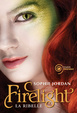 Cover of Firelight-La ribelle