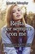 Cover of Resta per sempre con me
