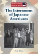 Cover of The Internment of Japanese Americans