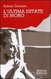 Cover of L'ultima estate di Moro