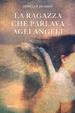 Cover of La ragazza che parlava con gli angeli