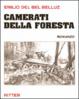 Cover of Camerati della foresta